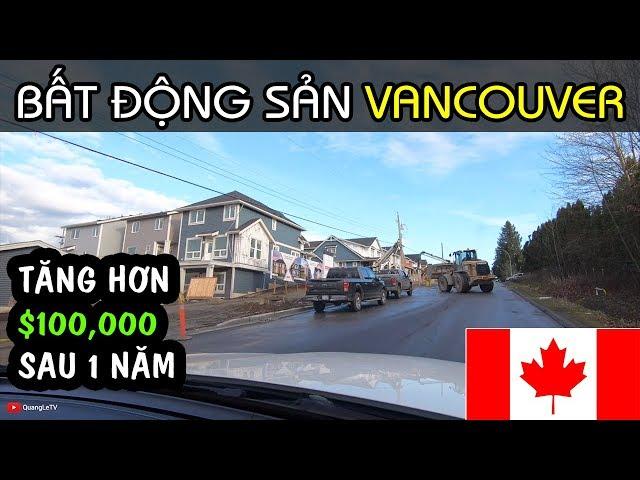 MUA NHÀ VANCOUVER #9: GIÁ NHÀ TĂNG HƠN $100,000 SAU 1 NĂM | NGẮM NHÀ Ở CANADA