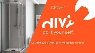 Come montare un box doccia rettangolare Young - TUTORIAL Deghi
