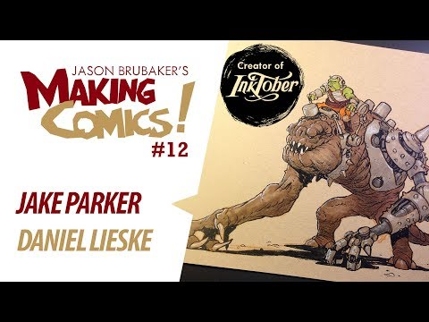 Making Comics: Ep 12 - Jake Parker | Daniel Lieske