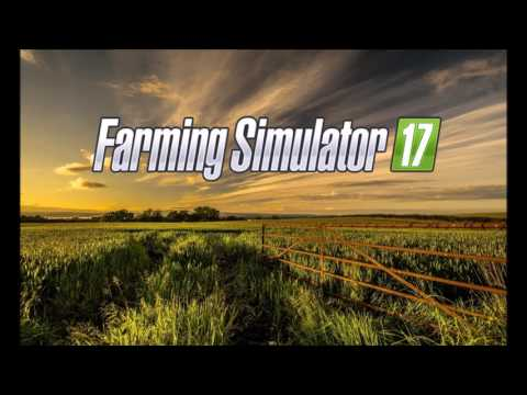 Farming Simulator 17 - Electronica Radio - Rest Of My Life
