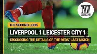Baixar Liverpool 1 Leicester City 1   The Second Look