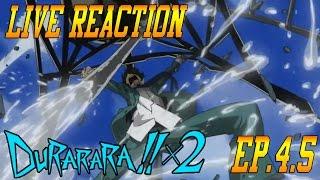 Durarara!!x2 Shou Episode 4.5 Live Reaction & Review -Childhood Backstories