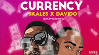 AUDIO Skales Ft Davido - Currency Prod By PrinceTon