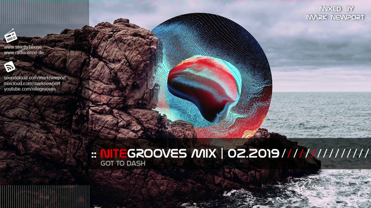:: nitegrooves mix | Deep House, Deep Tech House, Melodic Techno &  Progressive House | 02/2019