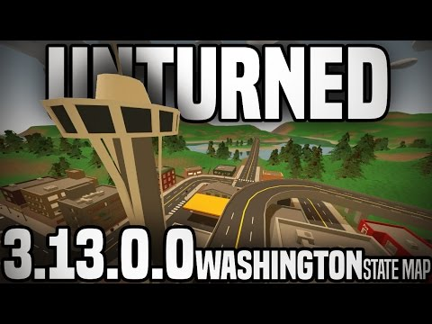 Unturned 3.13.0.0: WASHINGTON STATE MAP (Exploring All Major Locations)