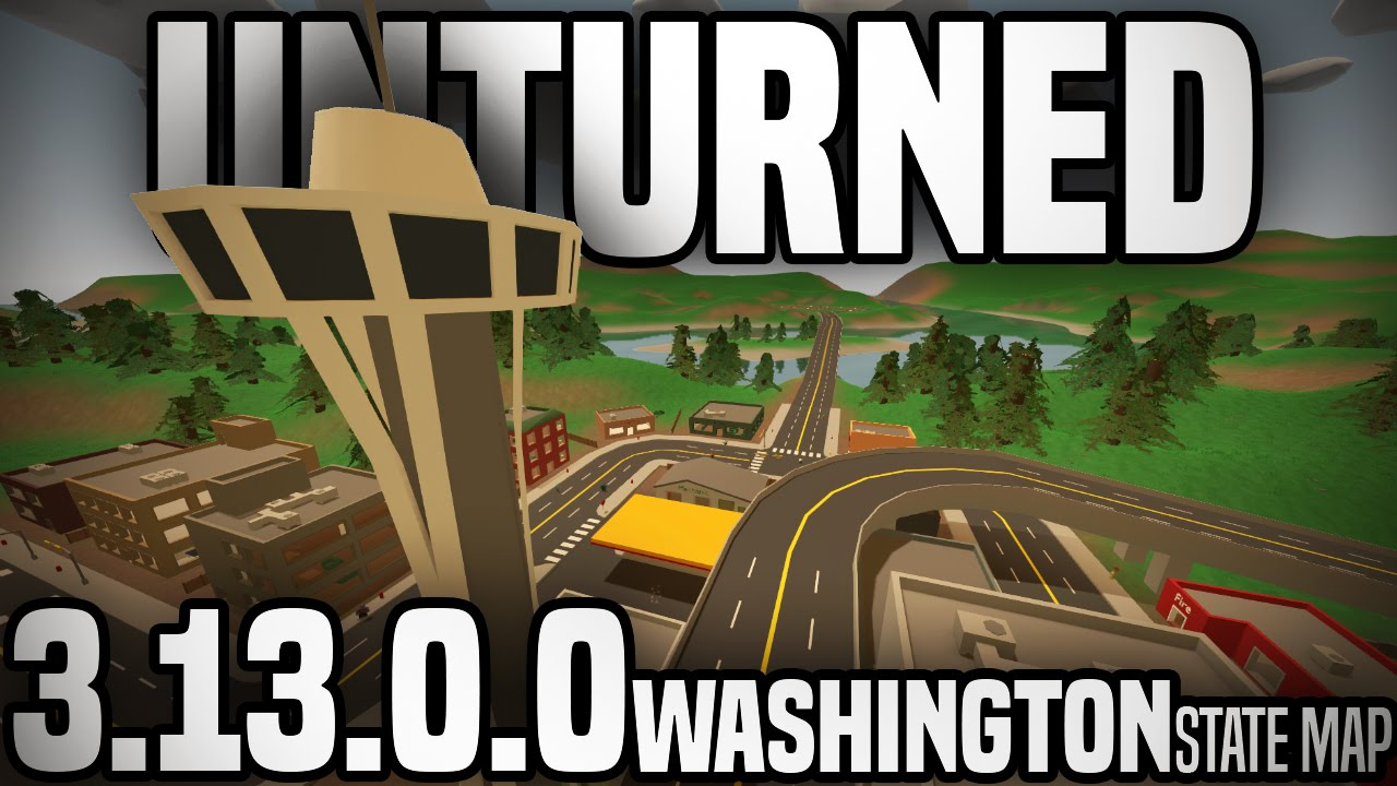 Unturned 3 13 0 0 Washington State Map Exploring All Major