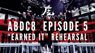 "KINJAZ | ABDC Episode 5 The Weeknd ""Earned It"" Rehearsal"