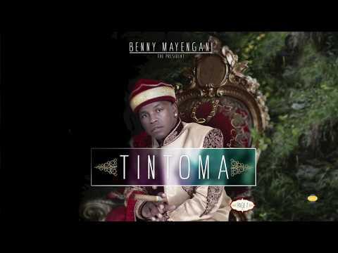 BENNY MAYENGANI- TINTOMA COMING SOON (2018)