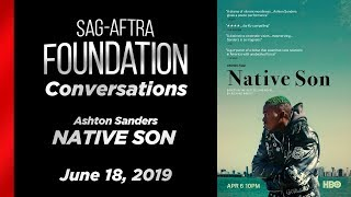 Conversations with Ashton Sanders of NATIVE SON