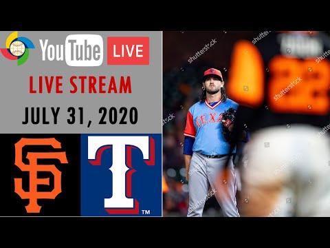 San Francisco Giants Vs Texas Rangers   LIVE STREAM   MLB 2020   07/31/20