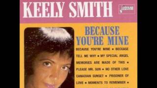 "Keely Smith  ""Because You"