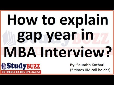 How to explain Gap Year in MBA interview?