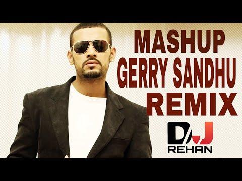 Garry sandhu mashup song 2017 (DJ REHAN)