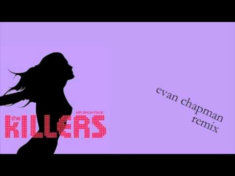 "Evan Chapman - ""Mr. Brightside"" by The Killers (REMIX) *HD*"