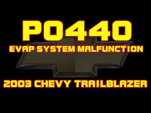 ⭐ 2003 Chevy Trailblazer - P0440 - Evap Emissions System