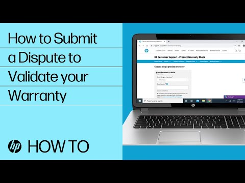 How to Submit a Dispute to Validate Your Warranty | HP Support | HP