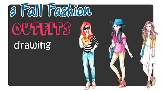 How to Draw 3 Fall Fashion Outfits for Girls