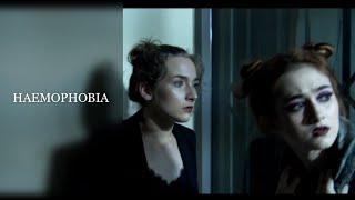 HAEMOPHOBIA- body horror/science fiction short film