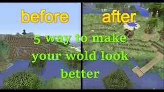minecraft xbox 5 ways to make your world look better