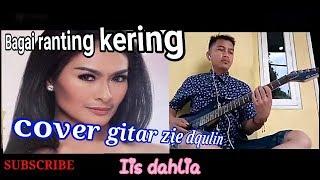 Bagai ranting kering (Iis dahlia) cover gitar by ziedqulin