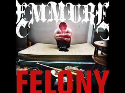 Emmure - Bars In Astoria - Felony