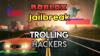 TROLLING HACKERS | Roblox JAILBREAK (ROBLOX BANNED ME!?)