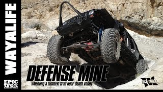 DEFENSE MINE : A Historic Jeep Trail Near Death Valley
