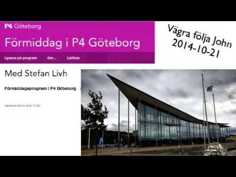 Sveriges Radio P4 Göteborg – Förmiddag med Vägra följa John