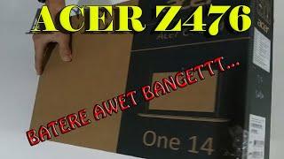 Unboxing Laptop Acer Z476 #BatereAwetBanget