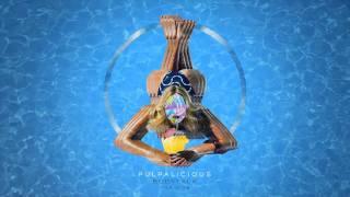 Pulpalicious - Bodytalk [Official]