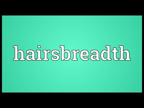 Header of hairsbreadth