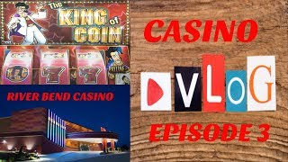 ** CASINO VLOG - EP 3 ** BIG WIN ON KING OF COIN