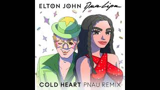 Elton John, Dua Lipa - Cold Heart (PNAU Remix) [Official Audio]