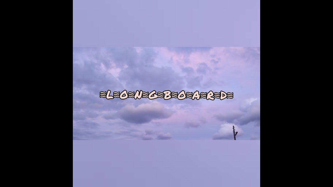 """flower - """"longboard"""""""