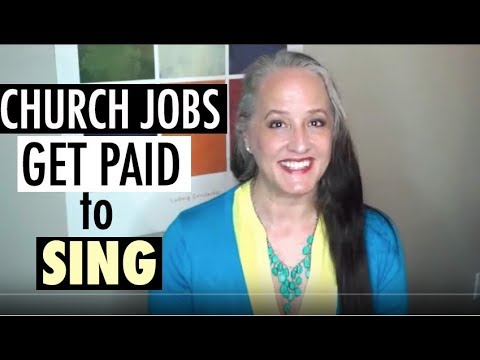 Singers - Get Paid to Sing!  Singing in Places of Worship | Church Job