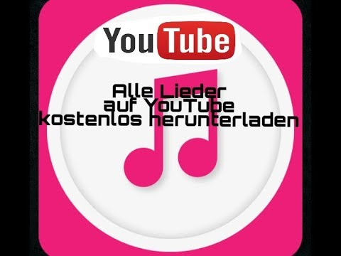 alle-lieder-kostenlos-auf-youtube-herunterladen-[deutsch/fhd]