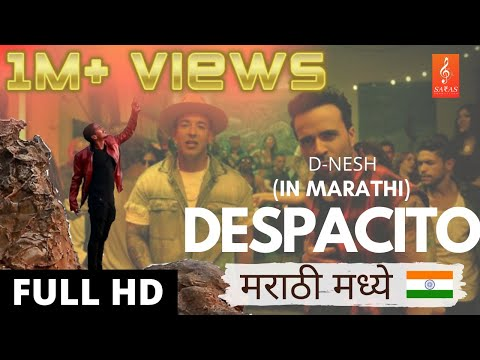 Despacito | मराठी मध्ये | (Indian) Marathi Version | Dazzy D-Nesh | (Music Video)