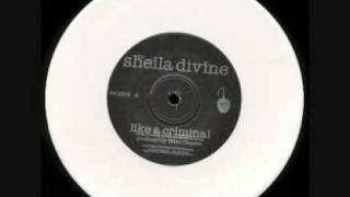 Watch Sheila Divine Like A Criminal video