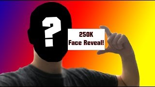 250K Subscriber Face Reveal!