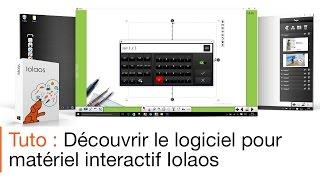 Tutoriel écran interactif : utiliser un visualiseur avec le logiciel pour écran interactif Iolaos