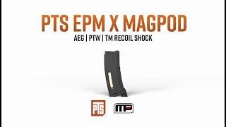 PTS EPM x MAGPOD
