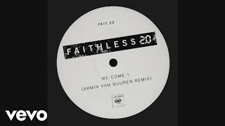 Faithless - We Come 1 2.0  - Armin Van Buuren Remix