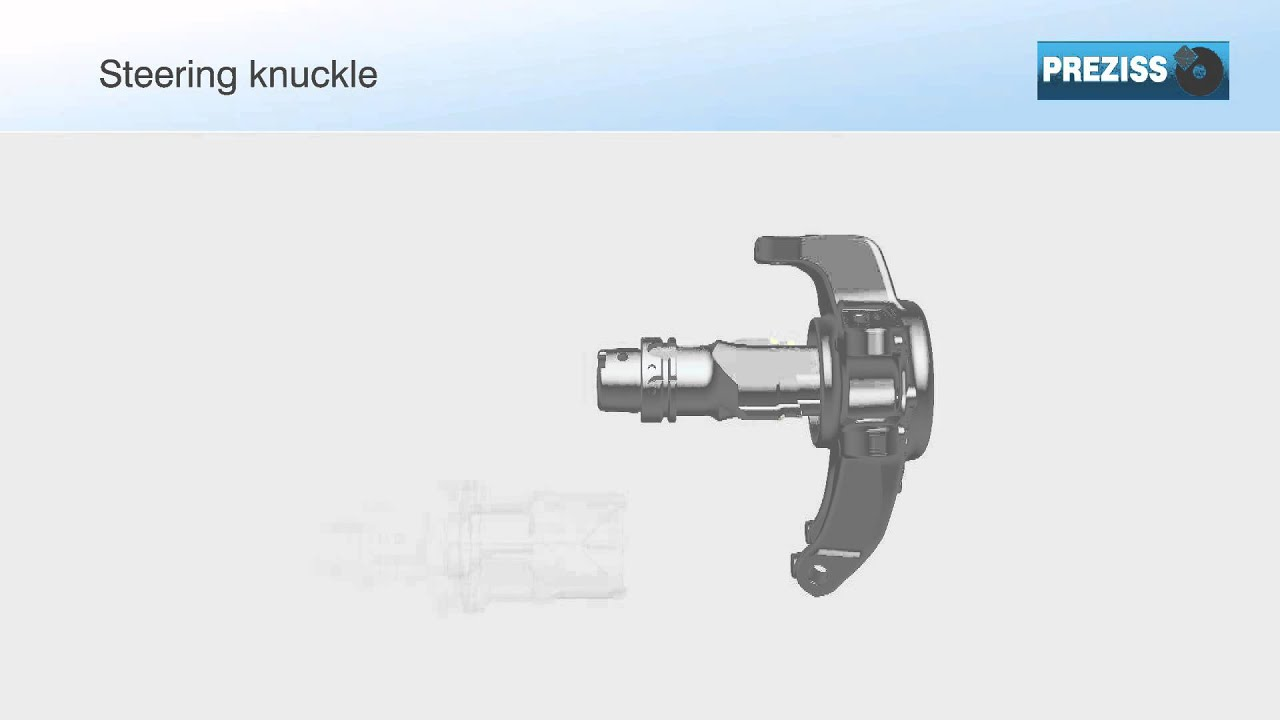 PREZISS TOOLS: Steering knuckle machining process