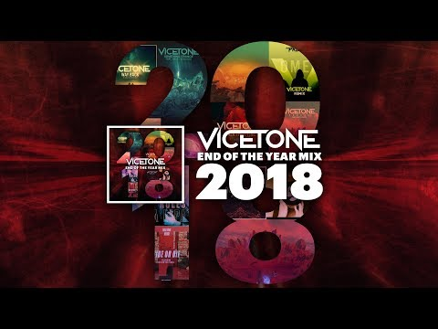 Vicetone - 2018 End of the Year Mix