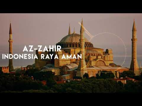 Az-Zahir - Indonesia Raya Aman