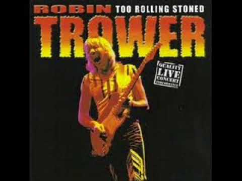 Robin Trower   Too Rolling Stoned   Live   FULL ALBUM - YouTube