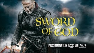 Sword of God - Trailer Ufficiale