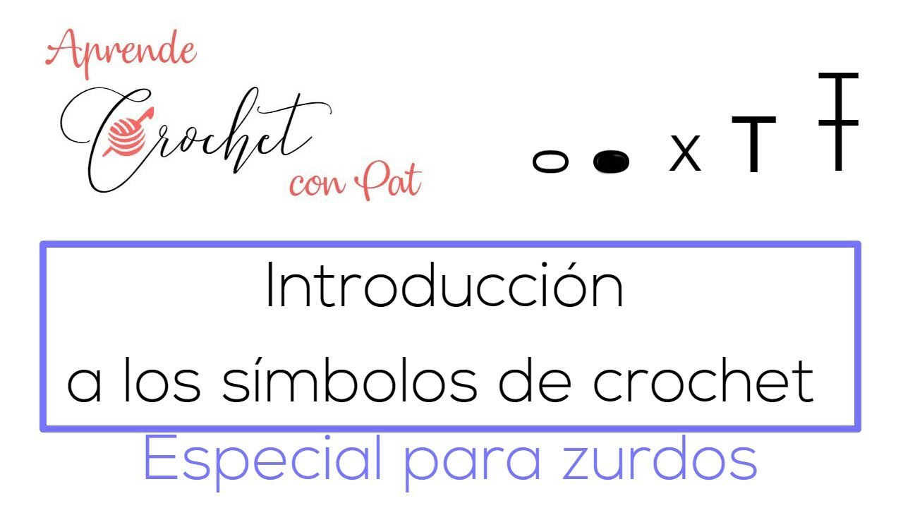 Cómo leer Patrones Crochet* Los símbolos de los 5 puntos básicos ...
