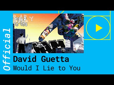 DAVID GUETTA, CEDRIC GERVAIS & CHRIS WILLIS – WOULD I LIE TO YOU (Official Music Video)