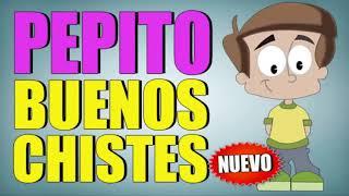 CHISTES DE PEPITO 2019 EPISODIO 2 - CHISTES CORTOS - CHISTES GRACIOSOS - CHISTES BUENOS